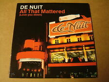 SINGLE CD / DE NUIT - ALL THAT MATTERED (LOVE YOU DOWN)