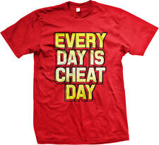 Every Day Is Cheat Day Diet Gym Eat Food Workout Lazy Off Take Go Men's T-Shirt