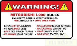 OFF ROAD FUNNY 4x4  WARNING STICKERS - WARNING MITSUBISHI L200 RULES