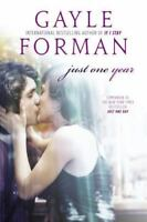 Just One Year by Forman, Gayle , Paperback