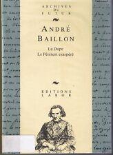 La Dupe - Le Pénitent exaspéré André Baillon