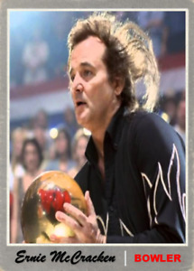 ERNIE McCRACKEN BILL MURRAY FROM KINGPIN ACEO ART CARD ### BUY 5 GET 1 FREE ###