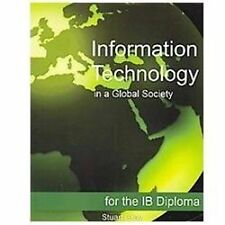 Information Technology in a Global Society for the Ib Diploma: Black and White E