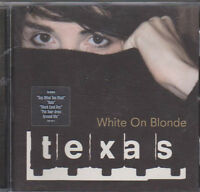 Texas - White on Blonde (1997)