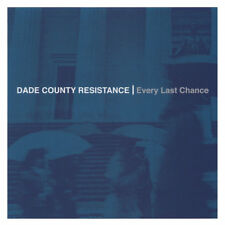 DADE COUNTY RESISTANCE Every Last Chance GUYANA PUNCH LINE/SELF/INSULT TO INJURY