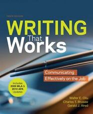 Writing that Works with 2009 MLA and 2010 APA Updates: Communicating Effectively
