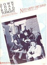 NITTY GRITTY DIRT BAND-DOWN THAT ROAD TONIGHT SHEET MUSIC-PIANO/VOCAL/GUITAR-NEW