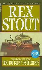 NEW Trio for Blunt Instruments (Nero Wolfe) by Rex Stout