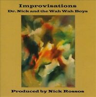 Improvisations by Dr. Nick & the Wah Wah Boys (CD) New Sealed Ships 1st Class