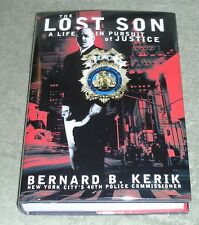 THE LOST SON Life in Pursuit of Justice by Bernard B. Kerik 2001 HC/DJ ~ 1st 1st