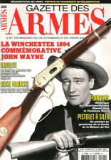 Gazette des armes N°525 - la winchester 1894 commémorative John Wayne