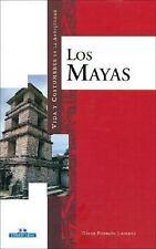 Los mayas (Vida y costumbres en la antiguedad) (Spanish Edition)