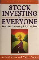 Stock Investing for Everyone: Tools for Investing Like the Pros by Arshad Khan