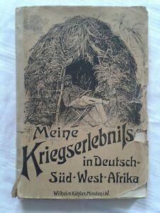 Meine Kriegserlebnisse in Deutsch-Süd-West-Afrika, Erlebnisbericht 1907