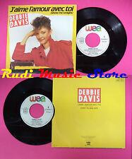LP 45 7'' DEBBIE DAVIS J'aime l'amour avec toi Don't blame her 1984 no cd mc*dvd