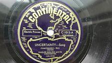 Carlos Molina 78rpm solo Latin 10 Pulgadas Continental Records #C-1013 incertidumbre