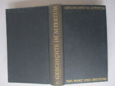 Geschichte im Altertum,Tat,Wort und Deutung, Band 10 - Ammianus Marcellinus