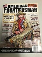 American Frontiersman Magazine Mountain Man Living Skill Bug Out Essentials 2019