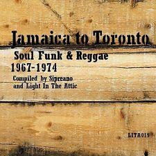 Jamaica to Toronto: Soul Funk and Reggae 1967-1974 [Slipcase] by Various... CD