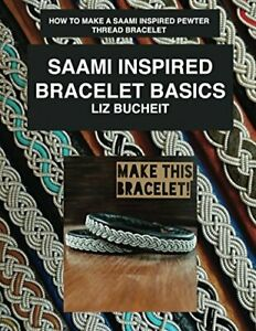 Saami Inspired Bracelet Basics: How to make a Saami inspired pewter thread brace