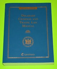 Delaware Criminal and Traffic Law Manual 2005 - 2006 edition, LIKE NEW, w/ CD