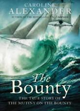 The Bounty: The True Story of the Mutiny on the Bounty By Carol .9780006532460