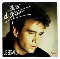 """Sébastien EL CHATO Vinyle 45T 7"""" JE SERAI LA - JALOUX DE TOUT - VOGUE 102419"""