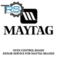 Repair Service For Maytag Oven / Range Control Board 12001613