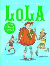 Last-But-Not-Least Lola and the Cupcake Queens  (ExLib)