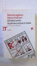AVAGLIANO/PALMIERI - LA PERSECUZIONE DEGLI EBREI IN ITALIA -2011 EINAUDI [L04R]