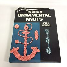 The Book of Ornamental Knots John Hensel 1st printing HC DJ