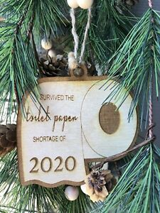 ~2020 Toilet Paper Ornament - Handmade/USA~CHRISTMAS GIFT~WOOD TOY~VIRUS.