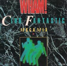 DISCO 45 Giri  Wham! - Club Fantastic Megamix / A Ray Of Sunshine