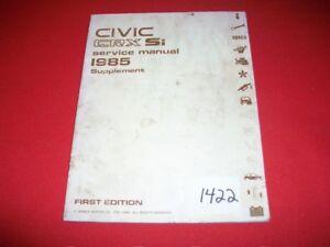 HONDA CIVIC CRX Si 1985 ORIGINAL FACTORY SERVICE MANUAL SUPPLEMENT VHTF 1ST EDIT