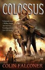 Colossus : A Novel by Colin Falconer (2015, Hardcover)