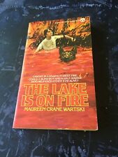 The Lake Is on Fire by Maureen C. Wartski Caught In A Raging Forest Fire.....