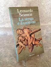 LEONARDO SCIASCIA LA STREGA E IL CAPITANO BOMPIANI 1986