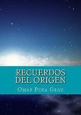 Recuerdos Del Origen by Omar Grau (2016, Paperback)