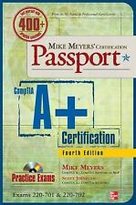 Passport: CompTIA A+ Certification : (Exams 220-701 and 220-702) by Michael...