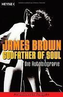 Godfather of Soul: Die Autobiografie von Brown, James | Buch | Zustand gut
