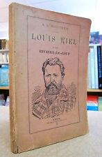 LOUIS RIEL À LA RIVIÈRE-DU-LOUP. PAR A-N. MONTPETIT.