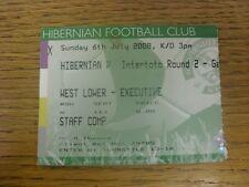 06/07/2008 BIGLIETTO: Hibernian V ELFSBORG [COPPA UEFA INTER TOTO] BIGLIETTO datato ma o