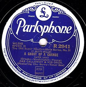 RARE 1944 CAB CALLOWAY 78 A GHOST OF A CHANCE / WILLOW WEEP FOR ME PARL R 2941 E