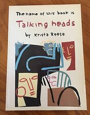 The Name of this Book is Talking Heads by Krista Reese, Paperback