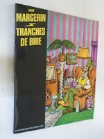 HUMOUR - MARGERIN - TRANCHES DE BRIE - HUMANOIDES ASSOCIES - 1980