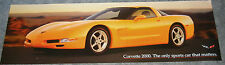 "2000 Chevrolet Corvette Hi-Gloss Dbl-Sided Banner - Poster - 36"" x 11""  VET NEW!"
