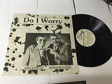 DON ESTELLE & WINDSOR DAVIES DO I WORRY LP EX 1978 SIGNED EX-