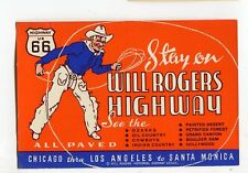 Vintage Travel Label WILL ROGERS HIGHWAY Route 66 Chicago to Santa Monica