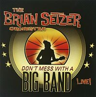The Brian Setzer Orchestra - Don't Mess With A Big Band [CD]