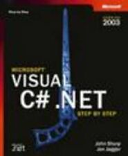 Visual C#.NET Step by Step 2003 by Catapult Inc.